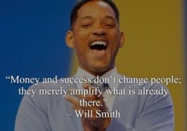 31 Most Inspirational Actor Will Smith Quotes For a Better Life